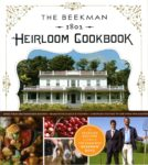 Seasonal Recipes from the Beekman Boys: The Beekman 1802 Heirloom Cookbook