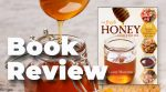 84 Recipes From Beekeeper Laurey Masterton's Kitchen