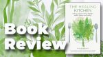 Cooking With Nourishing Herbs: Holly Bellebuono's The Healing Kitchen