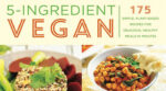 Recipes For Simple Plant-Based Meals Especially Helpful For Newly Vegan-Curious Cooks