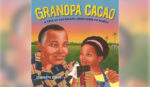 Connecting To Family Roots In West Africa While Baking A Chocolate Cake In A Gently-Told Story For Young Children