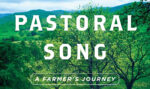 Moving Onward From Disillusionment With Factory Farming: James Rebanks' Pastoral Song